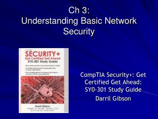 Ch 3:  Understanding Basic Network Security