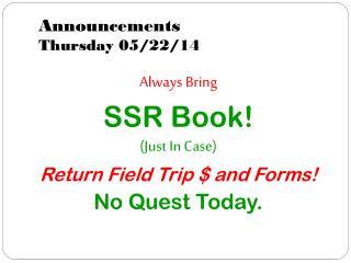 Announcements Thursday 05/22/14