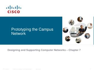 Prototyping the Campus Network