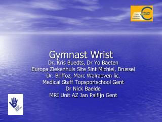 Gymnast Wrist