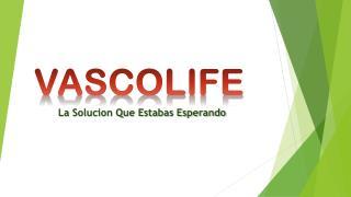 VASCOLIFE