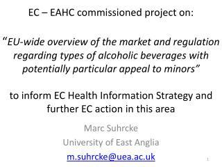 Marc  Suhrcke University of East Anglia m.suhrcke@uea.ac.uk