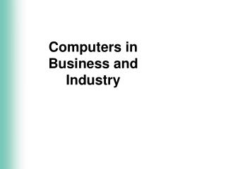 Computers in               Business and Industry