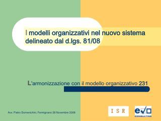 L 'armonizzazione con il modello organizzativo  231