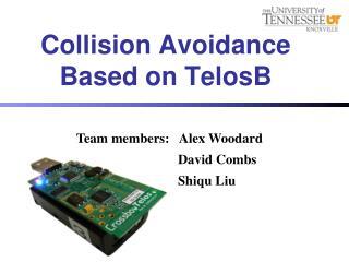 Collision Avoidance Based on  TelosB