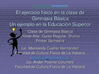 El ejercicio f sico en la clase de Gimnasia B sica Un ejemplo en la Educaci n Superior