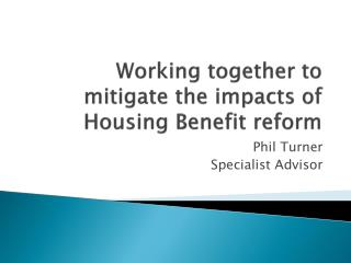 Working together to mitigate the impacts of Housing Benefit reform