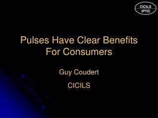 Pulses Have Clear Benefits For Consumers