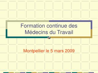 Formation continue des Médecins du Travail