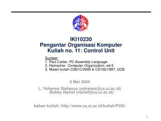 IKI10230 Pengantar Organisasi Komputer Kuliah no. 11: Control Unit