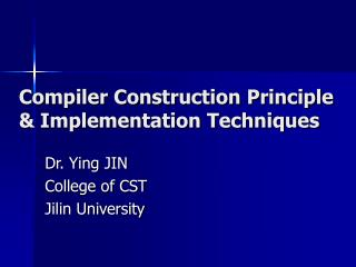 Compiler Construction Principle  Implementation Techniques