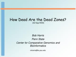 How Dead Are the Dead Zones?  (16/Sep/2010)