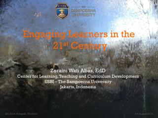 Engaging Learners in the  21 st  Century