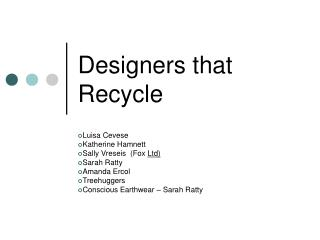 Designers that Recycle