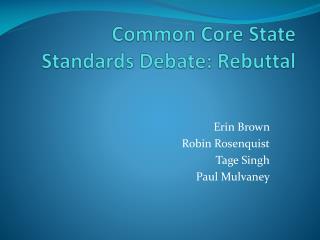 Common Core State Standards Debate: Rebuttal