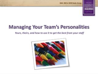 Managing Your Team's Personalities