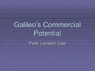 Galileo's Commercial Potential