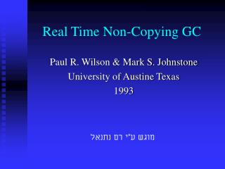 Real Time Non-Copying GC
