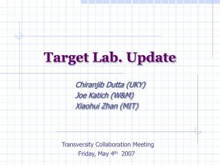 Target Lab. Update