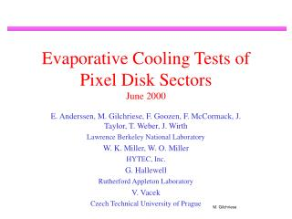 Evaporative Cooling Tests of Pixel Disk Sectors June 2000