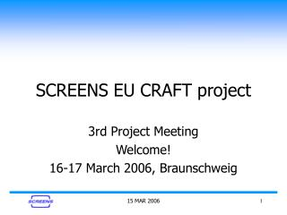 SCREENS EU CRAFT project