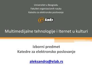 Univerzitet u Beogradu Fakultet organizacionih nauka Katedra za elektronsko poslovanje