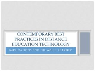 Contemporary best practices in Distance Education Technology
