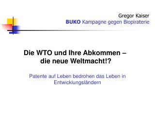 Patente auf Leben bedrohen das Leben in Entwicklungsländern