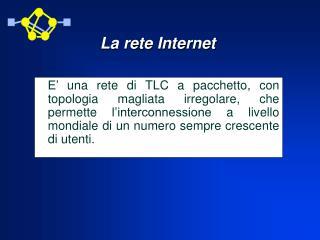 La rete Internet