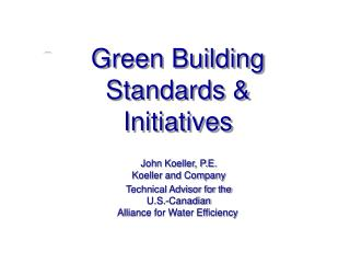Green Building Standards  Initiatives
