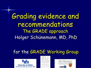 Grading evidence and recommendations The GRADE approach