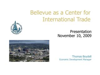 Bellevue as a Center for International Trade