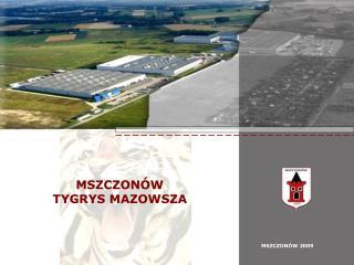 MSZCZON W TYGRYS MAZOWSZA