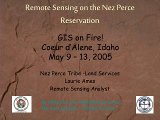 Remote Sensing on the Nez Perce Reservation