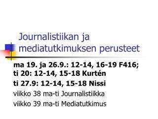 Journalistiikan ja mediatutkimuksen perusteet