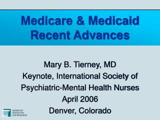 Medicare & Medicaid Recent Advances
