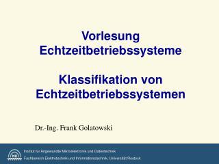 Vorlesung Echtzeitbetriebssysteme  Klassifikation von Echtzeitbetriebssystemen