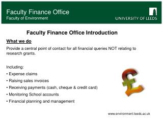 Faculty Finance Office Introduction What we do