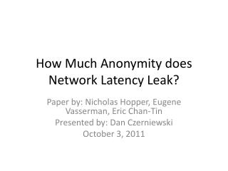 How Much Anonymity does Network Latency Leak?