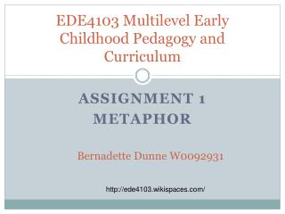 EDE4103 Multilevel Early Childhood Pedagogy and Curriculum