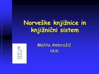 Norveške knjižnice in knjižnični sistem