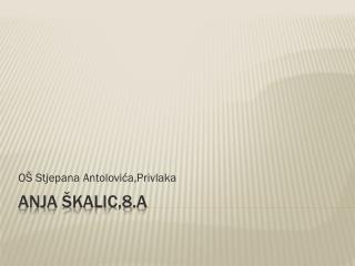 Anja  Škalic ,8.a