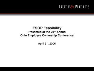 ESOP Feasibility Presented at the 20th Annual  Ohio Employee Ownership Conference