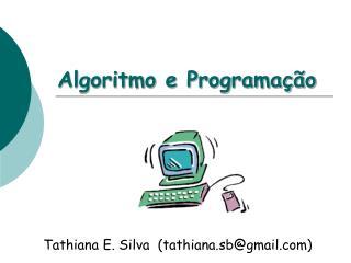 Algoritmo e Programa��o