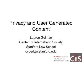 Privacy and User Generated Content