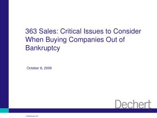 363 Sales: Critical Issues to Consider When Buying Companies Out of Bankruptcy