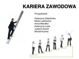KARIERA ZAWODOWA