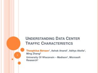 Understanding Data Center Traffic Characteristics