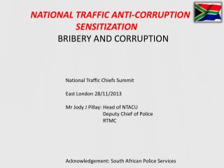 NATIONAL TRAFFIC ANTI-CORRUPTION                      SENSITIZATION