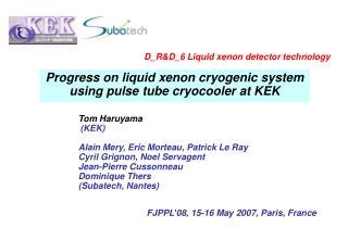 Progress on liquid xenon cryogenic system using pulse tube cryocooler at KEK